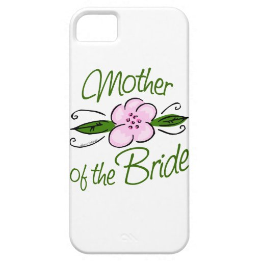 Mother of the Bride iPhone 5 Cases