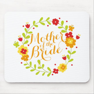 Mother of the Bride Cheerful Wreath Mousepad