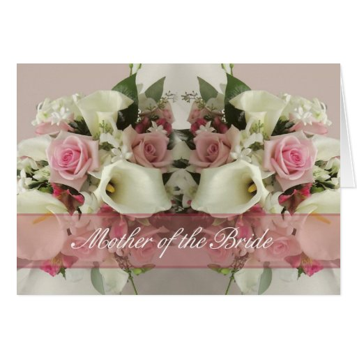 Mother of the bride Congratulations card bouquet