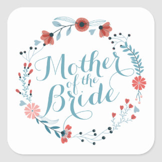 Mother of the Bride Cute Wreath Sticker Seal