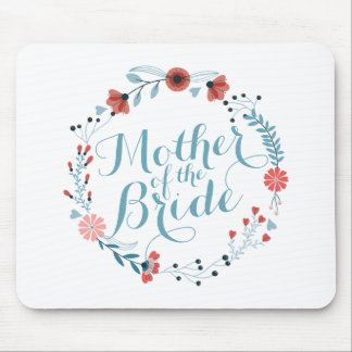 Mother of the Bride Cute Wreath Wedding Mousepad