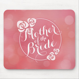 Mother of the Bride Elegant Frame Wedding Mousepad
