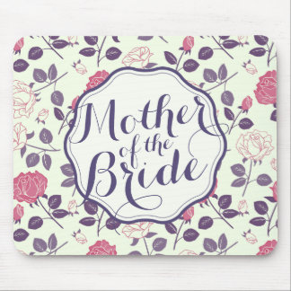 Mother of the Bride Floral Wedding | Mousepad