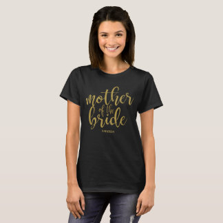 Mother of the Bride Gold Glitter Calligraphy T-Shirt
