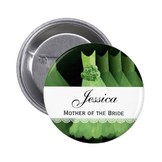 MOTHER OF THE BRIDE Green Gowns V1D 6 Cm Round Badge
