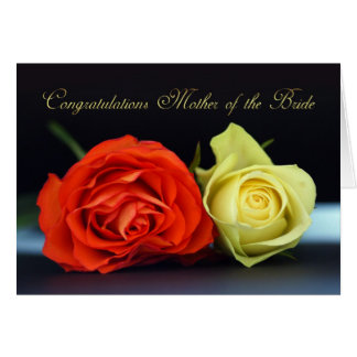 Mother Of The Bride Greeting Card - Congratulation