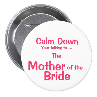 Mother of the Bride ID Button