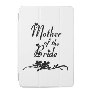 Mother of The Bride iPad Mini Cover