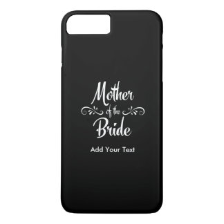 Mother of the Bride iPhone 7 Plus Case