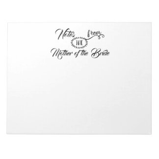"""Mother of the Bride"" Notepad"