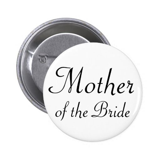 Mother of the Bride Pinback Button