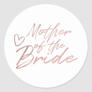 Mother of the Bride - Rose Gold faux foil sticker