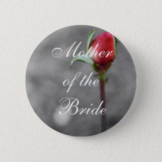 Mother of the Bride Rosebud Wedding Trinket 6 Cm Round Badge