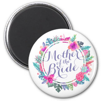 Mother of the Bride Tropical Wedding   Magnet