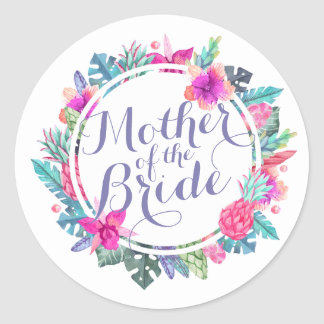 Mother of the Bride Tropical Wedding Sticker Seal