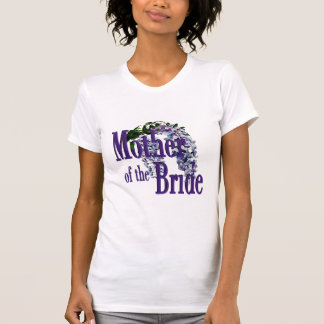 Mother of the Bride/ Wisteria Wedding T-Shirt
