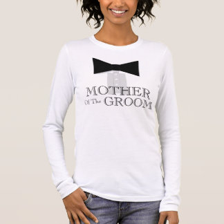 Mother of the Groom Bow Tie Long Sleeve T-Shirt