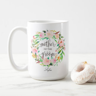 Mother of the Groom, Calligraphy, Floral Wreath-5 Coffee Mug