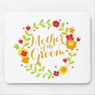 Mother of the Groom Cheerful Wreath Mousepad