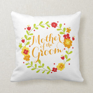 Mother of the Groom Cheerful Wreath Wedding Pillow