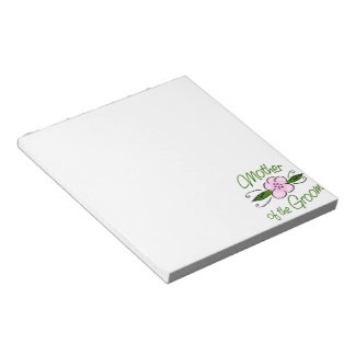 Mother of the Groom Notepad