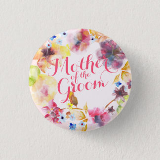 Mother of the Groom Spring Wedding Pin Button