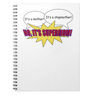 mother, stepmother, supermom notebook
