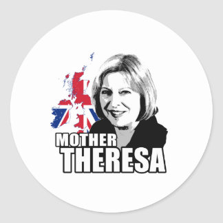 Mother Theresa May - Round Sticker
