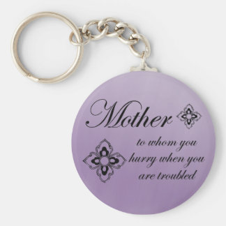 Mother - to her we hurry when troubled basic round button key ring