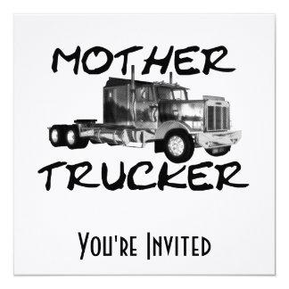 MOTHER TRUCKER - BLACK & WHITE CUSTOM INVITE