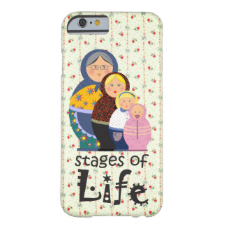 Mother Woman Stages Of Life Matryoshka Barely There iPhone 6 Case