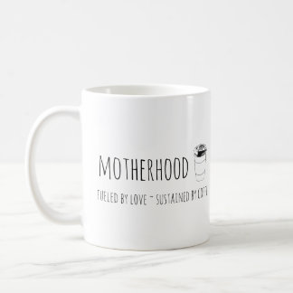 Motherhood fueled by love, sustained by coffee mug