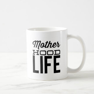 MotherHood Life Coffee Mug
