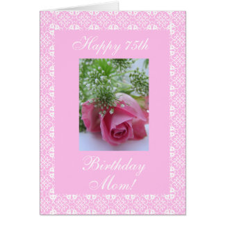 Mother's 75th birthday rose card