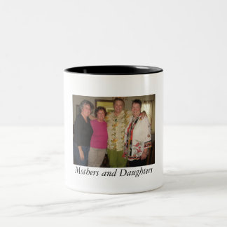 Mothers and Daughters Mug