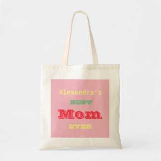 Mother's Day Best Mom Ever Tote Bag