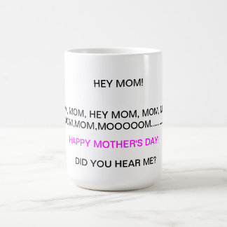 Mother's Day comical mug
