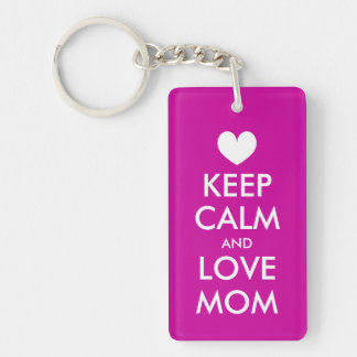 Mother's Day Gift | Keep calm love mom keychain