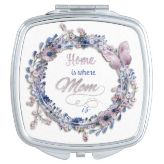 "Mother's Day - ""Home Is Where Mom Is"" Makeup Mirror"