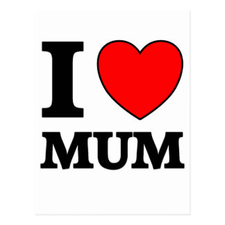 Mothers Day I Love Mum Postcard