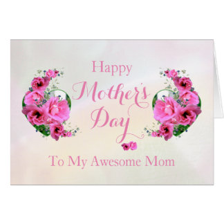 Mother's Day Love Bouquet Awesome Mum Card