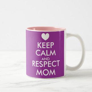 Mothers Day Mug | Keep Calm and respect mom