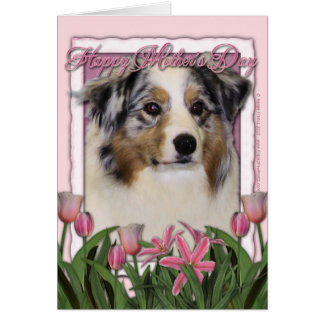 Mothers Day - Pink Tulips - Australia Shepherd Card