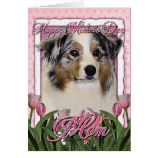 Mothers Day - Pink Tulips - Australia Shepherd Greeting Card