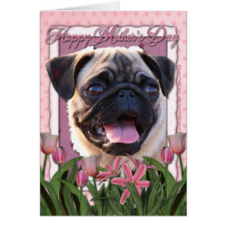 Mothers Day - Pink Tulips - Pug Greeting Card