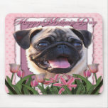 Mothers Day - Pink Tulips - Pug Mousepad