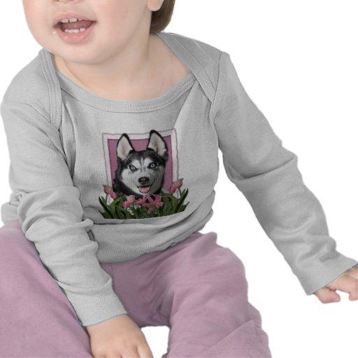 Mothers Day - Pink Tulips - Siberian Husky Tshirts