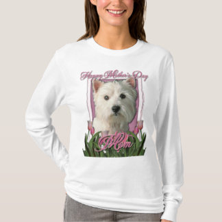 Mothers Day - Pink Tulips - West Highland Terrier T-Shirt