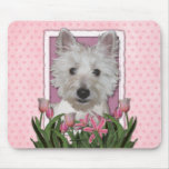 Mothers Day - Pink Tulips - Westie Mouse Pad