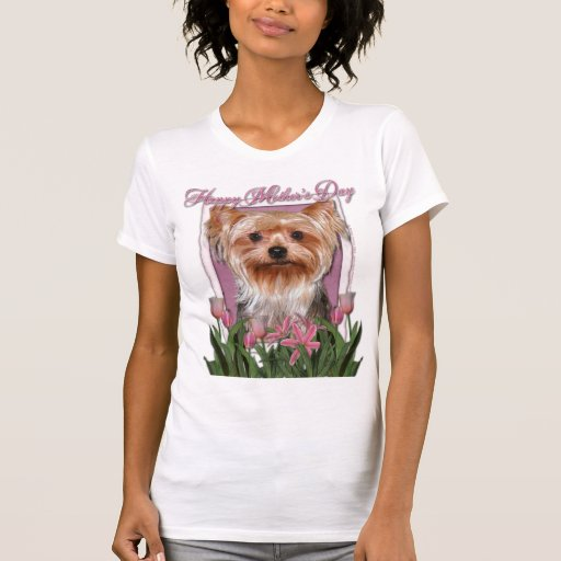 Mothers Day - Pink Tulips - Yorkshire Terrier Tshirts